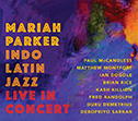 Indo Latin Jazz Live In Concert CD Cover